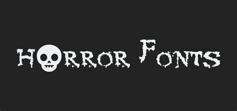 best free horror 10 best free horror fonts for apps and dev