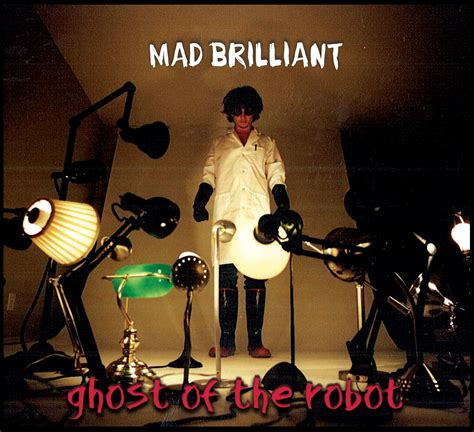 mad about a brilliant look at our brainless president mad brilliant cd 183 ghost of the robot 183 store