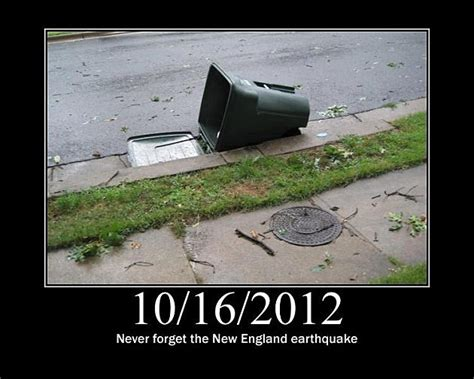 Earthquake Meme - what does maine get for earthquake aftershocks well