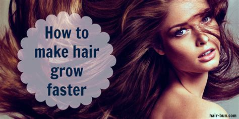 how to make your hair grow faster how to make hair grow faster