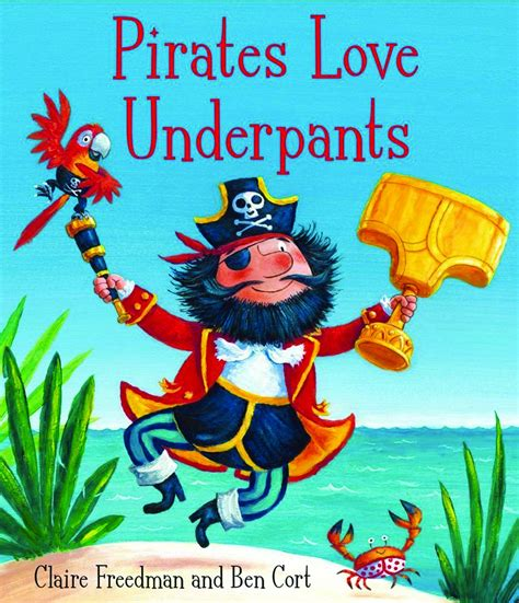 pirates love underpants by claire freedman library book lady