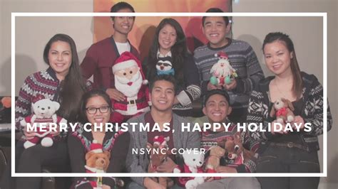 merry christmas happy holidays nsync cover youtube