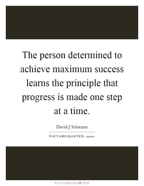 How To Achieve Maximum Success With Services 2 by One Step At A Time Quotes Sayings One Step At A Time