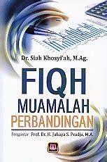 Fiqih Muamalah By Pustaka Hidayah fiqih muamalah perbandingan pengarang dr siah khosyi ah
