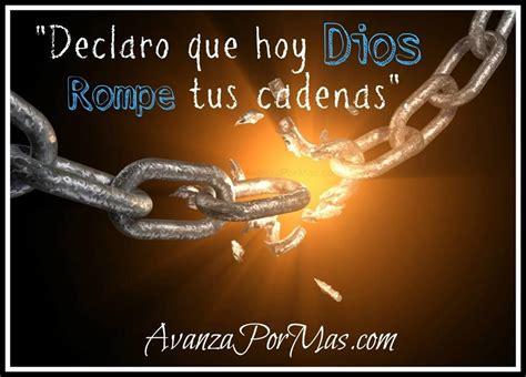 cadenas romper en la biblia postal quot declaro que hoy dios rompe tus cadenas