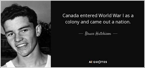 Out And About Nation 31 by Quotes By Bruce Hutchison A Z Quotes