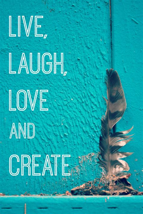 live love and laugh live laugh love and create artzycreations com