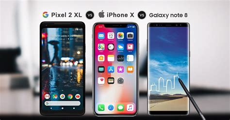 pixel 2 xl vs iphone x vs galaxy note 8 spec comparison best 2017 flagships smartprix