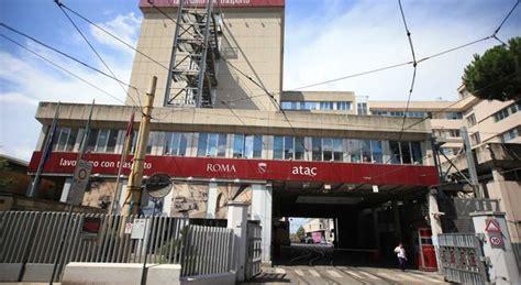 sede atac roma roma raggi sull atac 171 meno evasori e pi 249 biglietti venduti 187