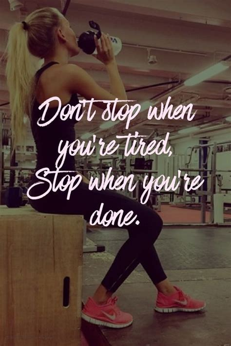 fitness quotes dont stop  youre tired stop  youre  wwwsimplebeautif