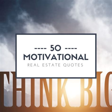 50 motivational real estate quotes for agents