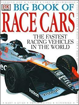 big book of cars dk 9780789447388 amazon com books big book of race cars anne millard trevor lord 0635517079340 amazon com books
