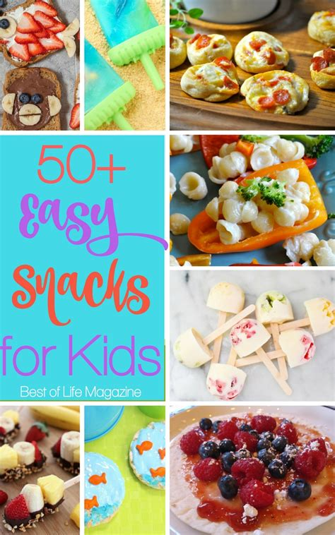 easy snacks for kids 50 quick healthy fun recipes