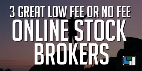 No Fee Search 3 Great Low Fee Or No Fee Stock Brokers