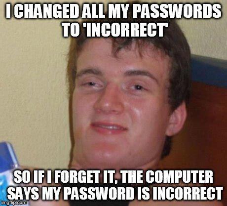 Password Meme - password meme 28 images forgot password by nightbreed