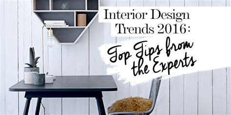 2016 design trends 2016 interior design trends top tips from the experts