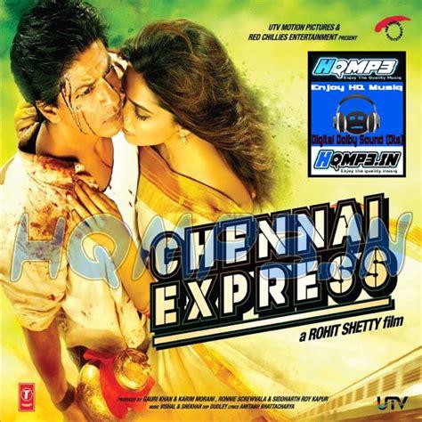 theme music of chennai express chennai express songs 2013 hindi mp3 songs hqmp3 in