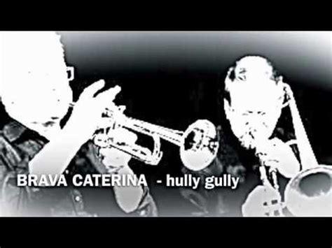gabbiano edizioni musicali brava caterina hully gully canta lauro