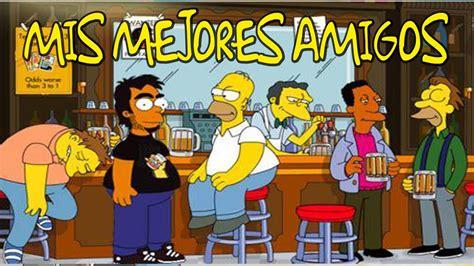 Imagenes De Amistad Los Simpson | los mejores amigos de homero simpson youtube