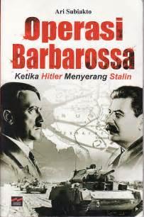 buku biografi hitler operasi barbarossa blog sejarah perang dunia