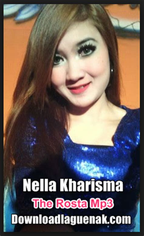 download mp3 nella kharisma rar download kumpulan lagu nella kharisma the rosta mp3