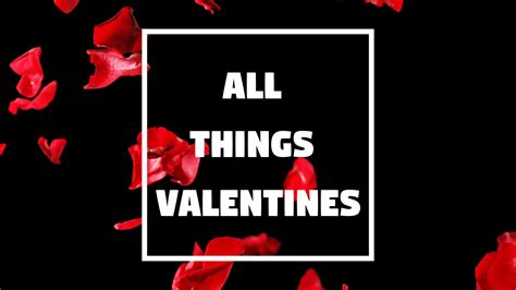 valentines list all things valentines list hype hype magazine