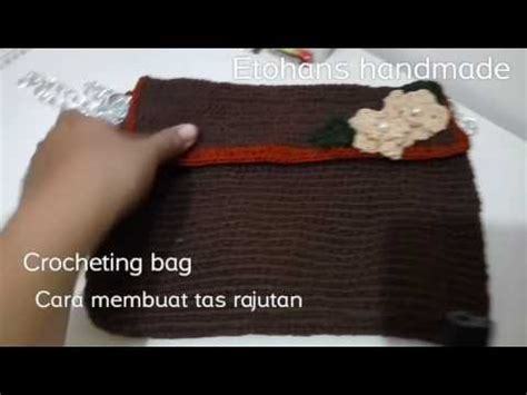 video tutorial membuat tas rajut full download tas rajut model tas rajut tas rajut ransel