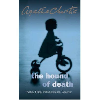 the hound of death the hound of death by agatha christie a book review booksplease