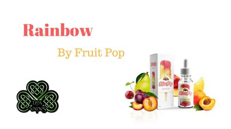 E Liquid Fruit Pop 1 rainbow by fruit pop e liquid review lifa vapes