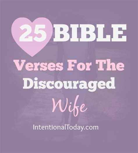 Marriage Bible Verses Husband by 25 Bible Verses For The Discouraged