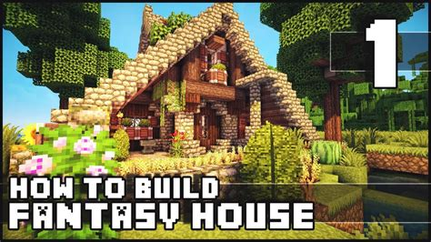 minecraft how to build fantasy house part 1 youtube