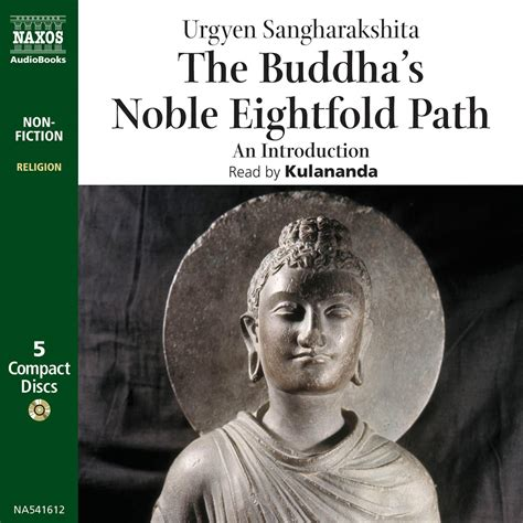 eightfold books buddha s noble eightfold path the unabridged naxos