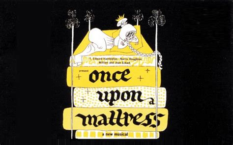 Once Upon A Mattress Lyrics by Once Upon A Mattress Archives Backdrops By Charles H