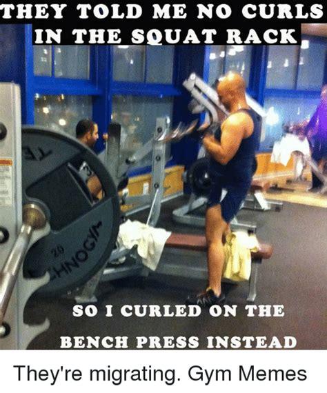 me bench press search bench press memes on me me