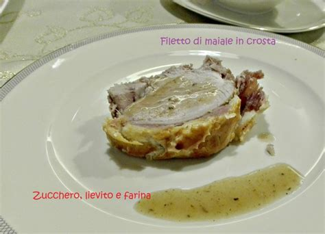 come cucinare il filetto di maiale a fette filetto di maiale in crosta ricetta per i pranzi importanti
