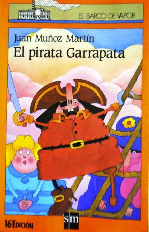 libro el pirata de las aprendiz de mucho el pirata garrapata juan mu 209 oz mart 205 n
