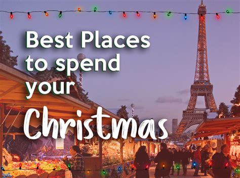 best place to spend christmas best places to spend your christmas uno tours