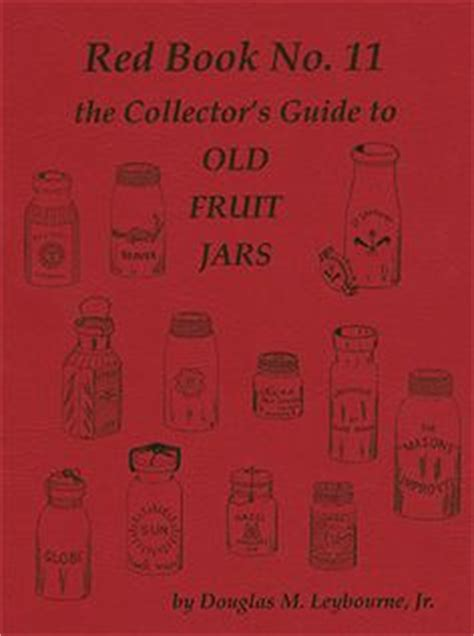 complete guide to sts collecting books 1000 images about antique fruit jars on book