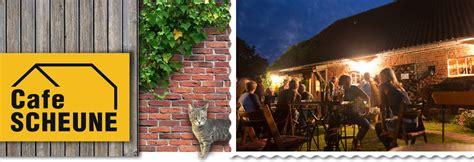 Scheune Cafe by Caf 233 Scheune Bei R 246 Bel M 252 Ritz