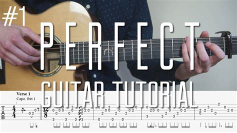 ed sheeran perfect guitar fingerstyle ed sheeran perfect fingerstyle guitar tutorial lesson