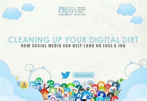 How To Clean Up L by Clean Up Your Digital Dirt How Social Media Can Help You