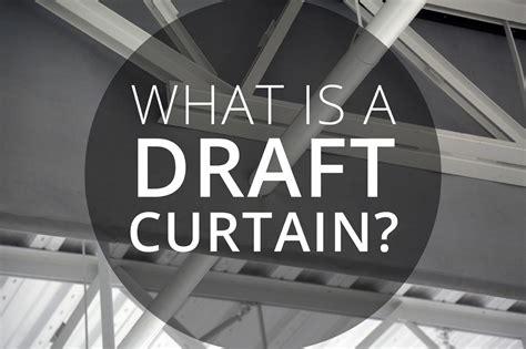 draft curtain fire curtain rsm services inc