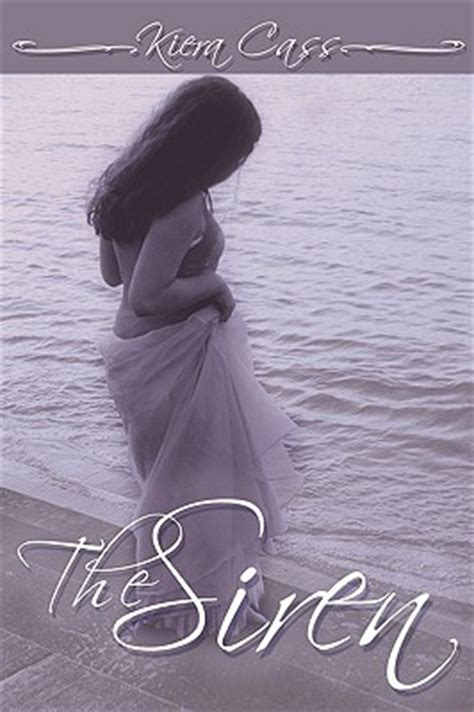 The Siren Of Solitude book review the siren by kiera cass cornerfolds