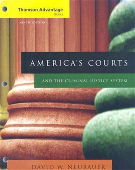 courts and criminals books america s courts and the criminal justice system by david