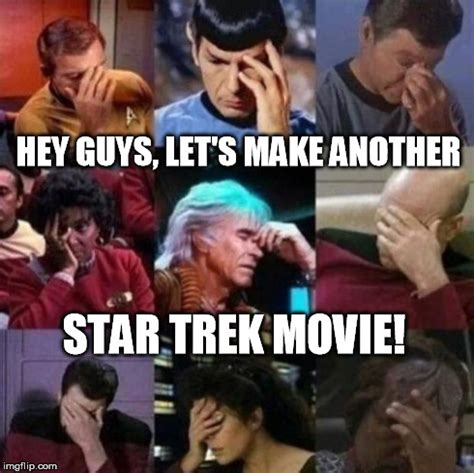 Star Trek Meme Generator - star trek face palm imgflip