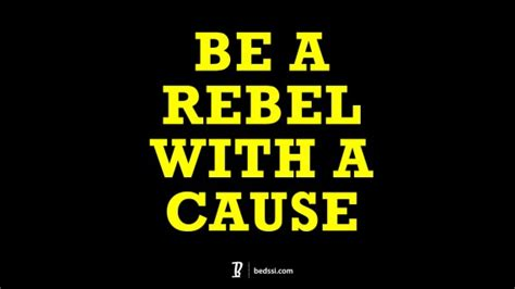 The Rebel With A Cause by Be A Rebel With A Cause Archivos Bedssibedssi