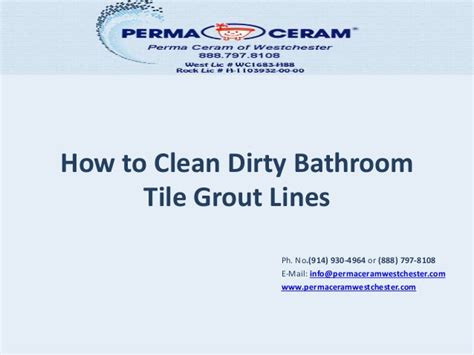 how to clean bathtub grout how to clean dirty bathroom tile grout lines