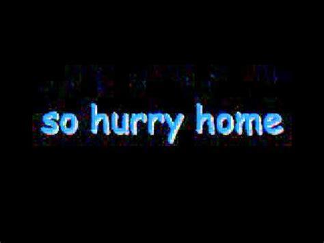 hurry home by jason micheal carroll lyrics
