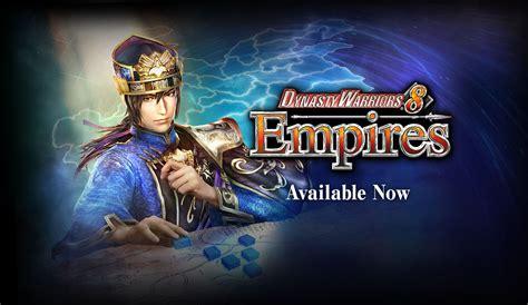 Dynasty Warriors 8 Empires dynasty warriors 8 empires