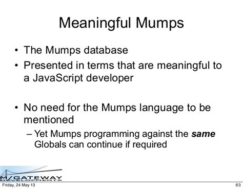Mumps Programmer by Mumps Acceptable To The Mainstream
